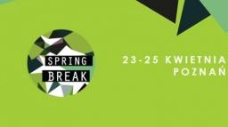 Spring Break ogłasza polskich wykonawców