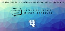 Attention Please! Music Festival rusza już w styczniu