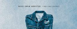 ZAKOŃCZONY | Wygraj bilety na koncert Dead Snow Monster + Bad Light District w Krakowie